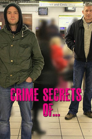 Crime Secrets of...