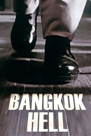 Bangkok Hell