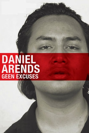 Daniel Arends: Geen Excuses