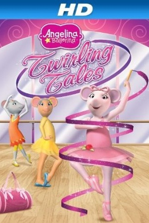Angelina Ballerina: Twirling Tales