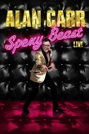 Alan Carr: Spexy Beast