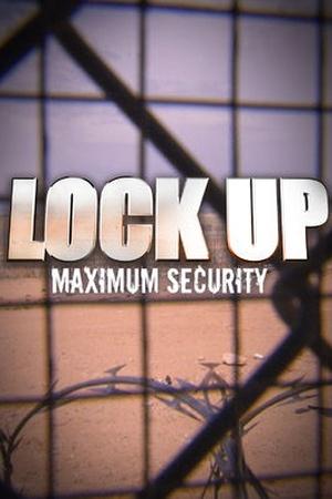 Lockup: Maximum Security