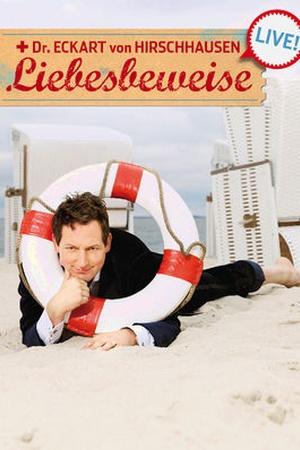 Dr. Eckart von Hirschhausen - Liebesbeweise