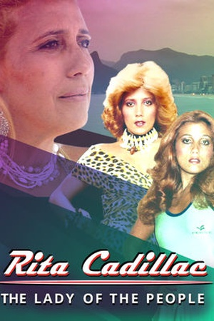 Rita Cadillac: The Lady of the People