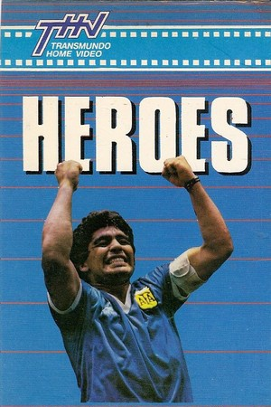 Heroes: The Official Film of the 1986 FIFA World Cup