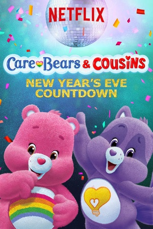 Care Bears and Cousins - New Year's Eve Countdown