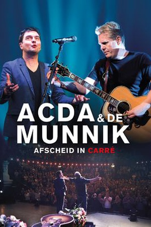 Acda and de Munnik, afscheid in Carré