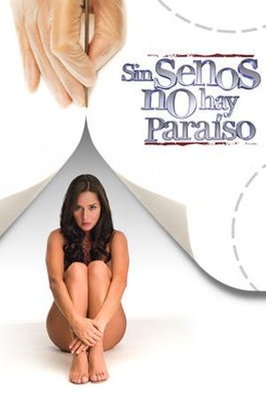 Sin senos no hay paraíso