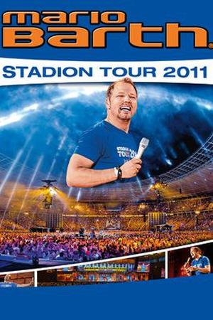 Mario Barth: Stadion-Tour 2011 'Männer sind peinlich, Frauen manchmal auch!'