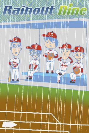 Rainout nine