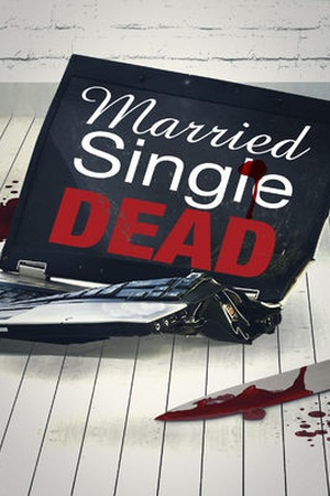 Married, Single, Dead