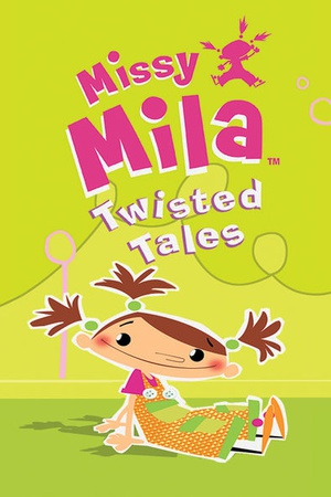 Missy Mila Twisted Tales