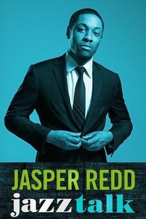 Jasper Redd: Jazz Talk