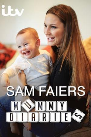 Sam Faiers: The Mummy Diaries