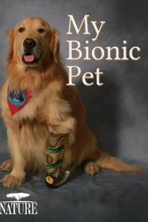 Nature: My Bionic Pet