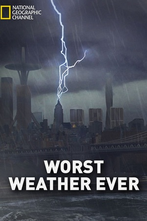 Worst Weather Ever?