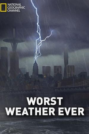 Worst Weather Ever?