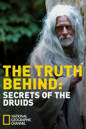 The Truth Behind: The Druids