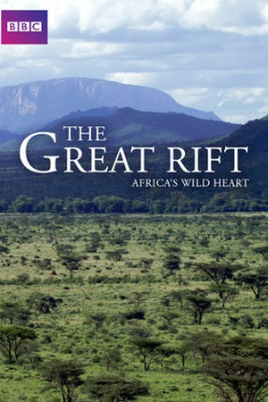 Great Rift: Africa's Wild Heart