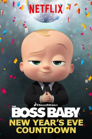 The Boss Baby: New Year's Eve Countdown
