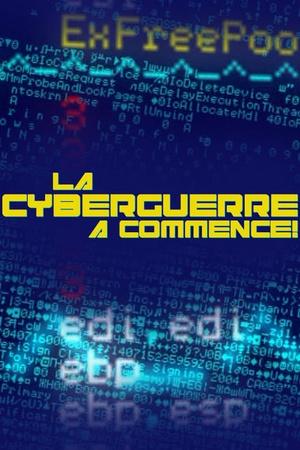 La Cyberguerre a commence!