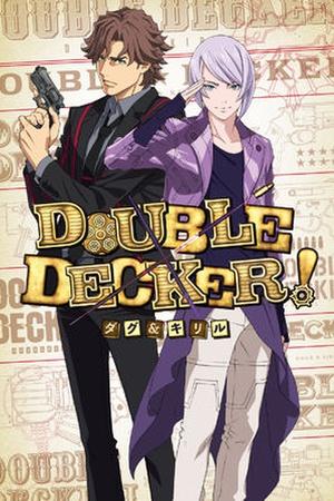 Double Decker! Doug and Kirill