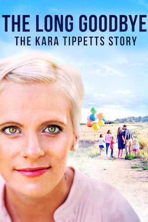 The Long Goodbye: The Kara Tippetts Story