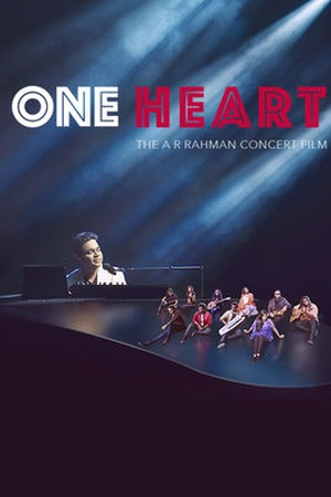 One Heart: The AR Rahman Concert Film