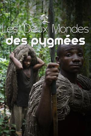 Les deux mondes des Pygmées