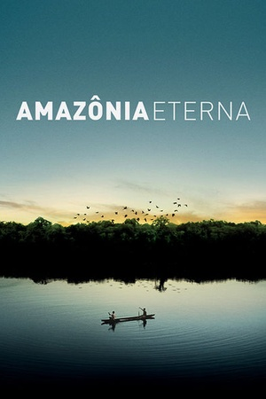 Eternal Amazon