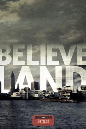 30 for 30: Believeland