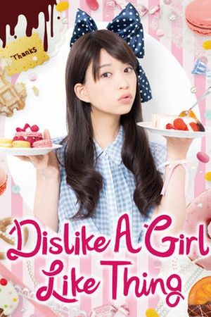 Dislike a Girl Like Thing