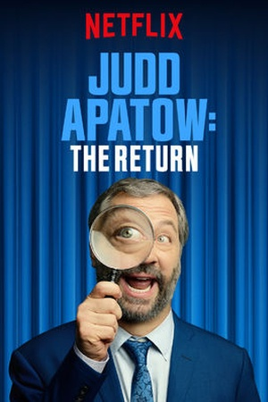 Judd Apatow: The Return