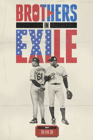 30 for 30: Brothers in Exile