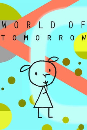 World of Tomorrow