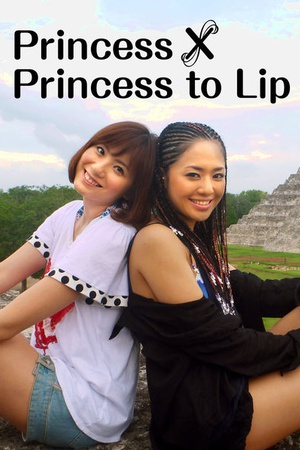 Princess princess to Lip(sora aoi×yuma asami in Mexico