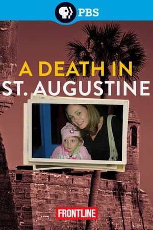 Frontline: A Death in St. Augustine