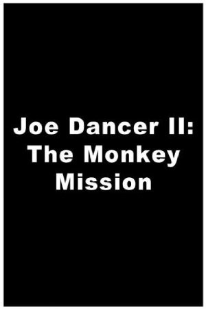 Joe Dancer: The Monkey Mission