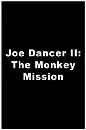 Joe Dancer: The Monkey Mission