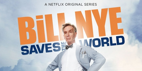 Bill Nye is coming to Netflix to 'save the world'