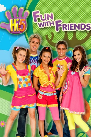 Hi-5: Fun with Friends