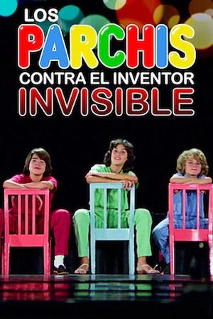 Los Parchís contra el inventor invisible