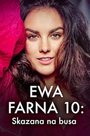 Ewa Farna: Skazana na busa