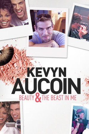 Kevyn Aucoin: Beauty and the Beast in Me