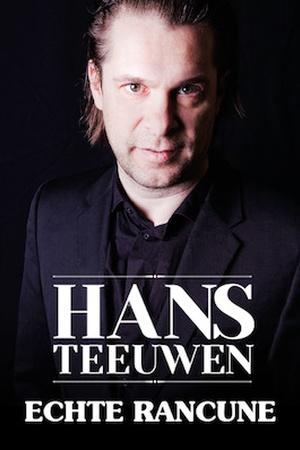 Hans Teeuwen - Echte Rancune