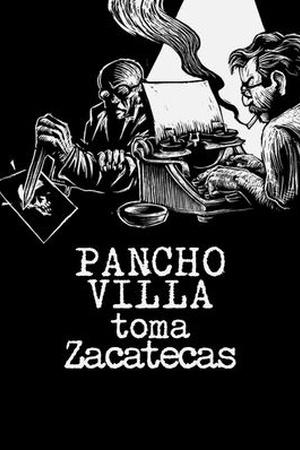 La Batalla de Zacatecas