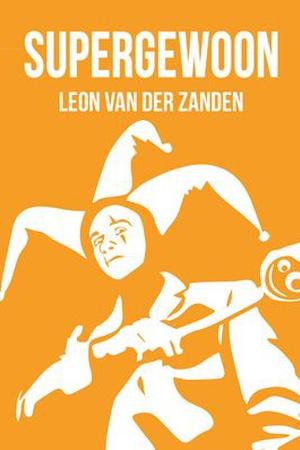 Leon van der Zanden - Supergewoon