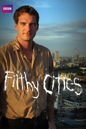 Filthy Cities