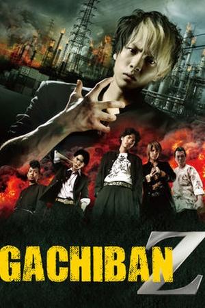 Gachiban Z