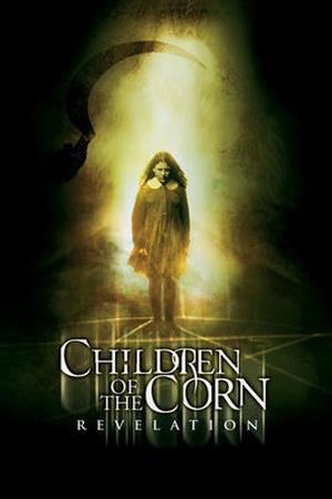 Children of the Corn 7: Revelation